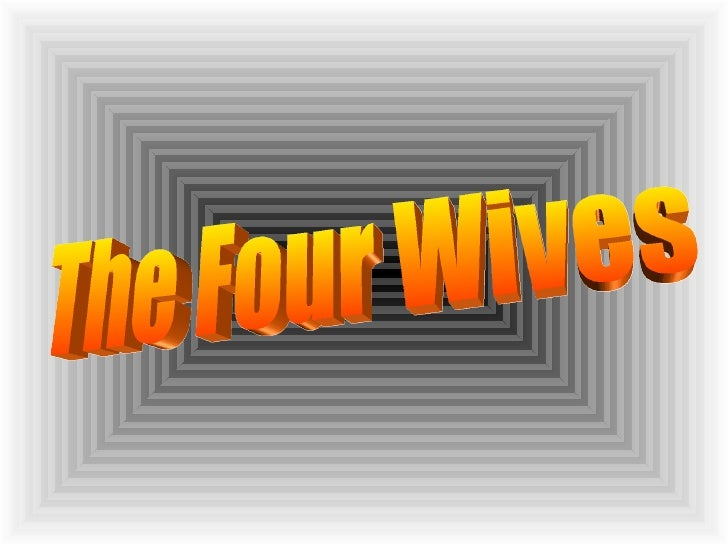 The Four Wives