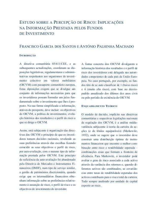 1 : CADERNOS DO MERCADO DE VALORES MOBILIÁRIOS INTRODUÇÃO A directiva comunitária 85/611/CEE, e as subsequentes actualizaç...