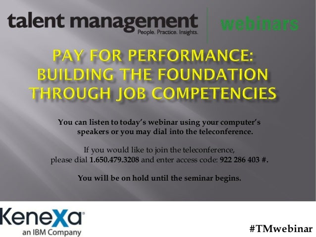 Pay for Performance: Building the Foundation Through Job Competencies