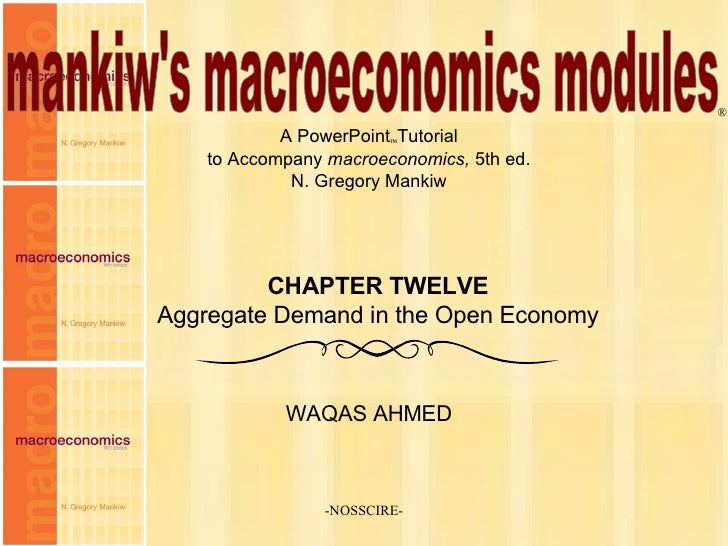 -NOSSCIRE- mankiw's macroeconomics modules A PowerPoint  Tutorial to Accompany  macroeconomics,  5th ed. N. Gregory Manki...