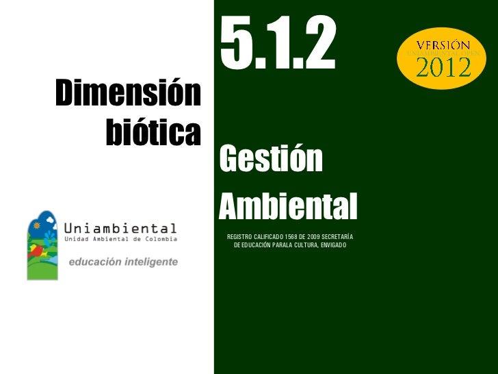 5.1.2 Dimensión Biótica