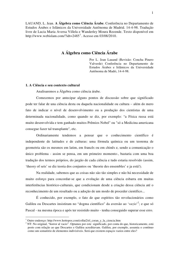 1LAUAND, L. Jean. A Álgebra como Ciência Árabe. Conferência no Departamento deEstudos Árabes e Islâmicos da Universidade A...