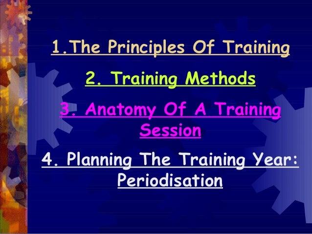 5.1  principles of training