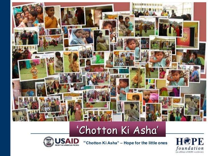 'Chotton Ki Asha'<br />