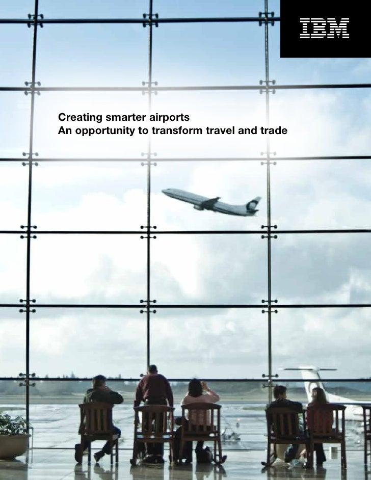 Smarter Airport Systems Transform Travel - IBM