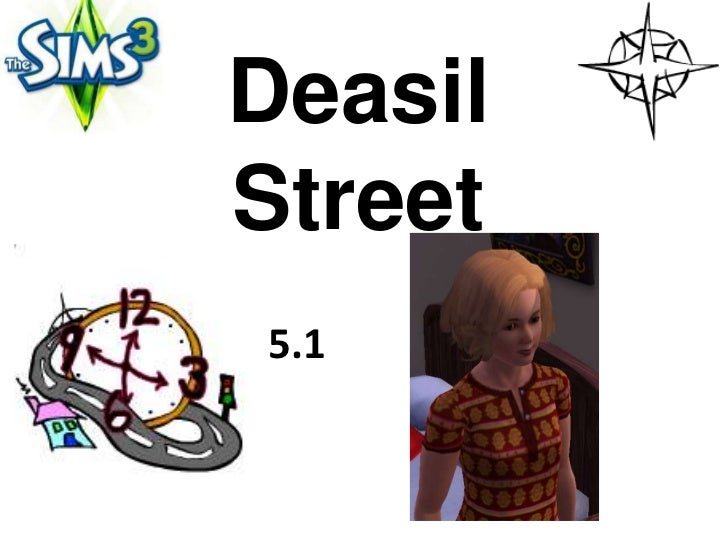 DeasilStreet5.1