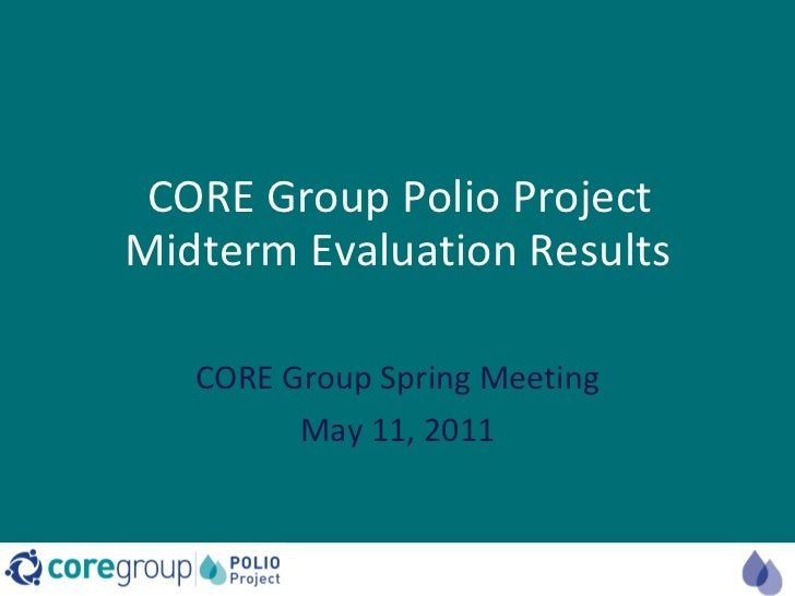 Recent Findings From an Evaluation of the CORE Group Polio Project_Ward & Lynch_5.11.11