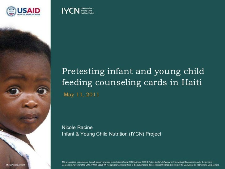 May 11, 2011 Pretesting infant and young child feeding counseling cards in Haiti Nicole Racine  Infant & Young Child Nutri...