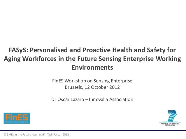 FASyS: Personalised and Proactive Health and Safety forAging Workforces in the Future Sensing Enterprise Working          ...