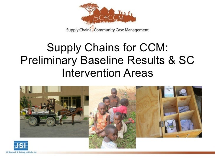 Supply Chains for CCM: Preliminary Baseline Results & SC Intervention Areas