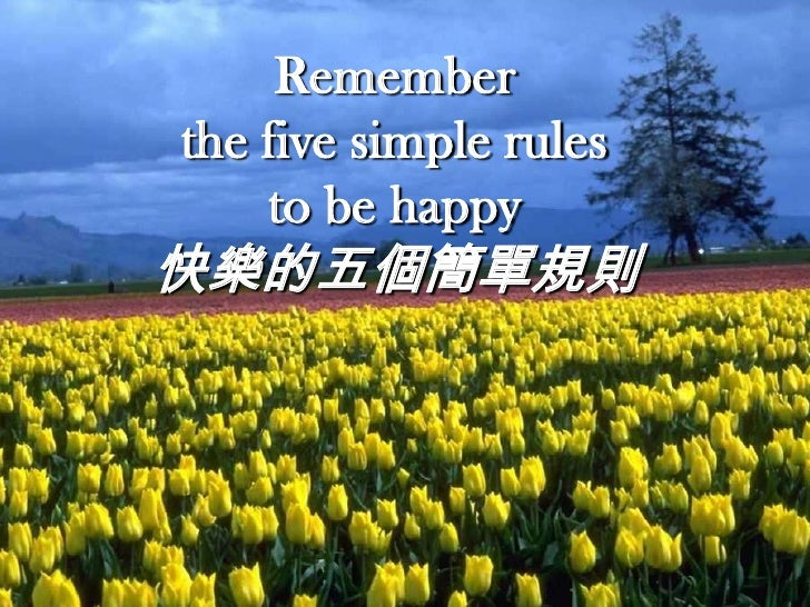 Five rules to be Happy