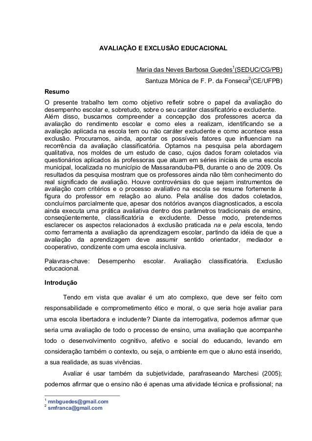AVALIAÇÃO E EXCLUSÃO EDUCACIONAL                                 Maria das Neves Barbosa Guedes1(SEDUC/CG/PB)             ...