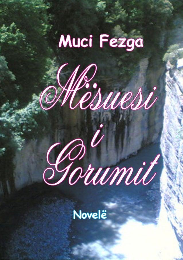 Mësuesi i Gorumit Muci Fezga Novelë