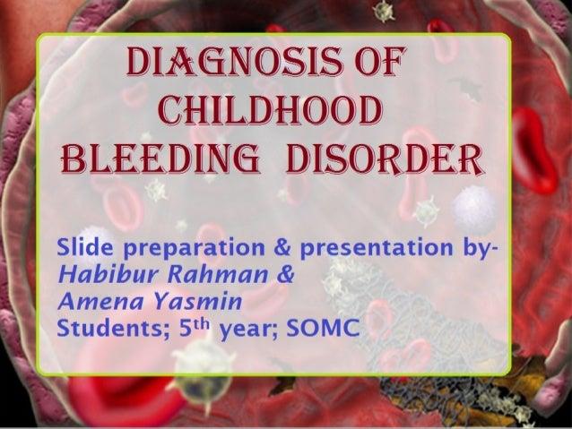 Investigations for childhood bleeding disorder