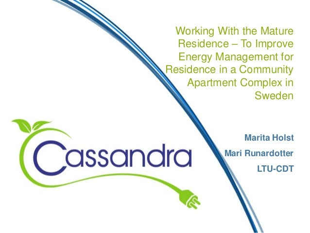 Working With the Mature Residence – To Improve Energy Management for Residence in a Community Apartment Complex in Sweden ...