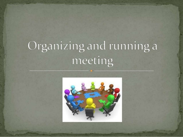  Introducing and starting a meeting  Asking for contributions (input, ideas)  Dealing with interruptions  Asking for c...