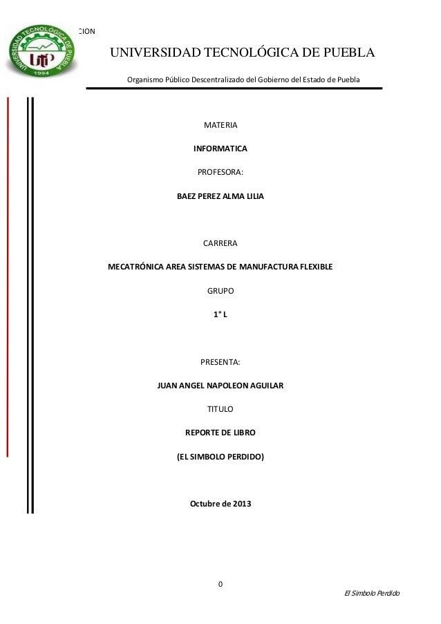 INTRODUCCION  UNIVERSIDAD TECNOLÓGICA DE PUEBLA Organismo Público Descentralizado del Gobierno del Estado de Puebla  MATER...