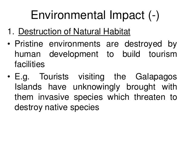environmental impact on tourism in canada Tourism relies on, and greatly impacts, the natural environment in which it operates even though many areas of the world are conserved in the form of parks and protected areas, tourism development can have severe negative impacts.