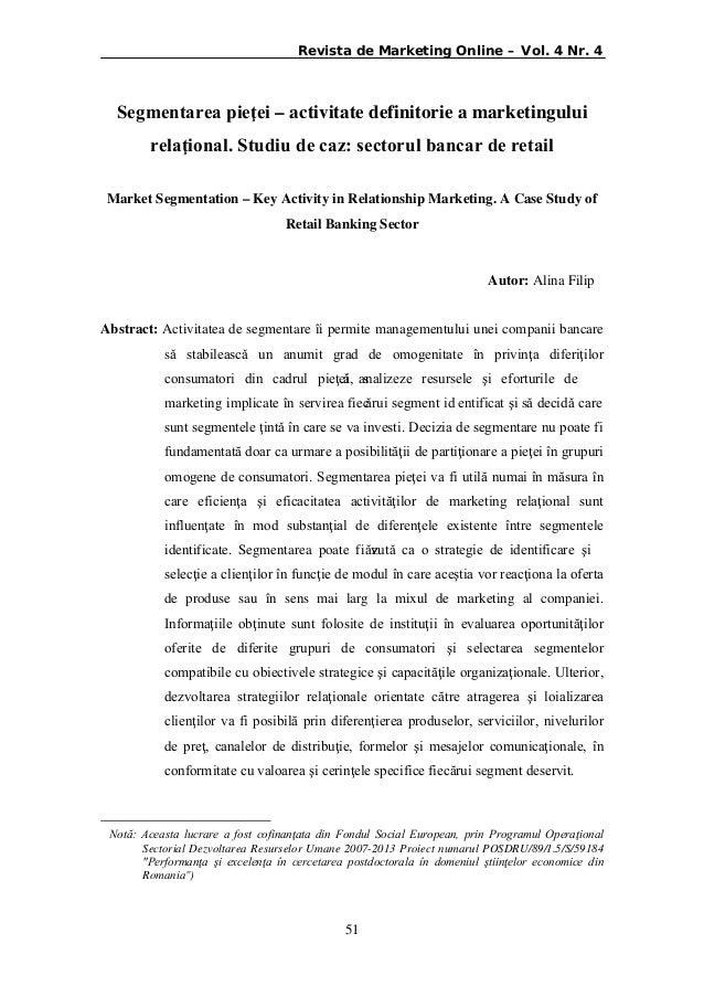 Revista de Marketing Online – Vol. 4 Nr. 4  Segmentarea pieţei – activitate definitorie a marketingului relaţional. Studiu...