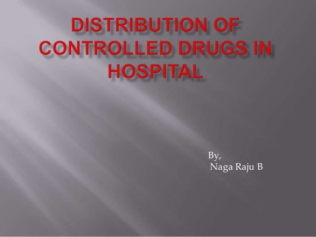 hosp. disp of contr drugs by naga