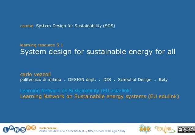 Carlo Vezzoli Politecnico di Milano / DESIGN dept. / DIS / School of Design / Italy carlo vezzoli politecnico di milano . ...