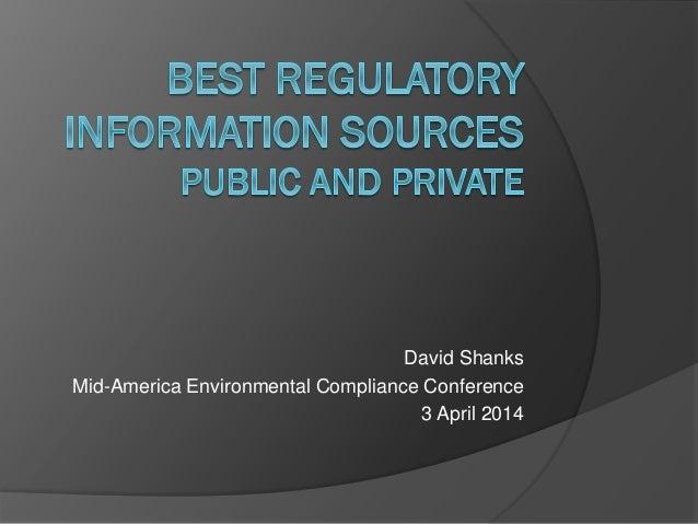 David Shanks Mid-America Environmental Compliance Conference 3 April 2014