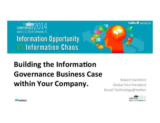 Building the Information Governance Business Case Within Your Company