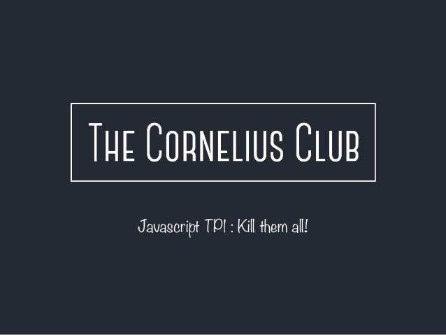 Javascript TP1 : Kill them all!