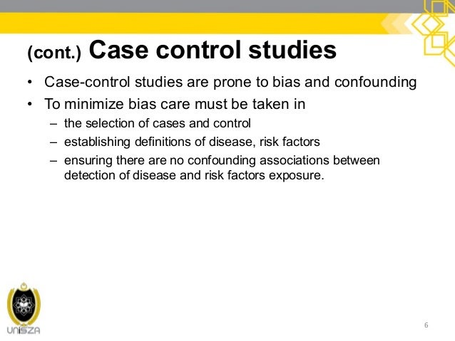 case control studies bias Case control study definition a study that compares patients who have a disease or outcome of interest (cases) with patients who do not have the disease or outcome (controls), and looks back retrospectively to compare how frequently the exposure to a risk factor is present in each group to determine the relationship between the risk factor and the disease.