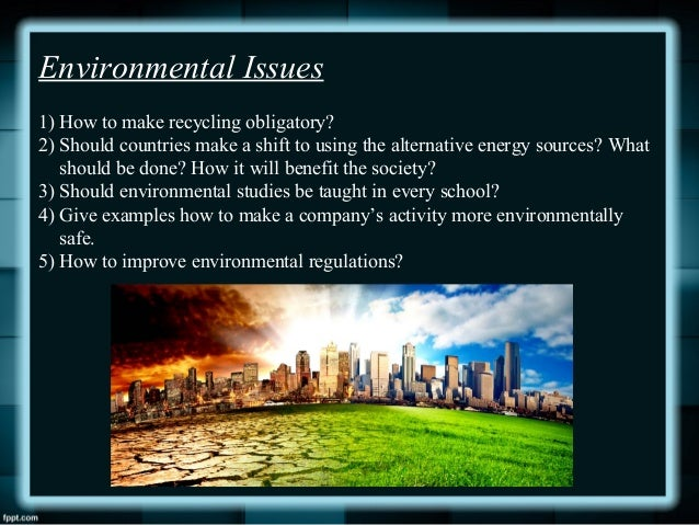 writing essays on environmental issues Writing an environmental crisis essay sample or any other type of academic paper.