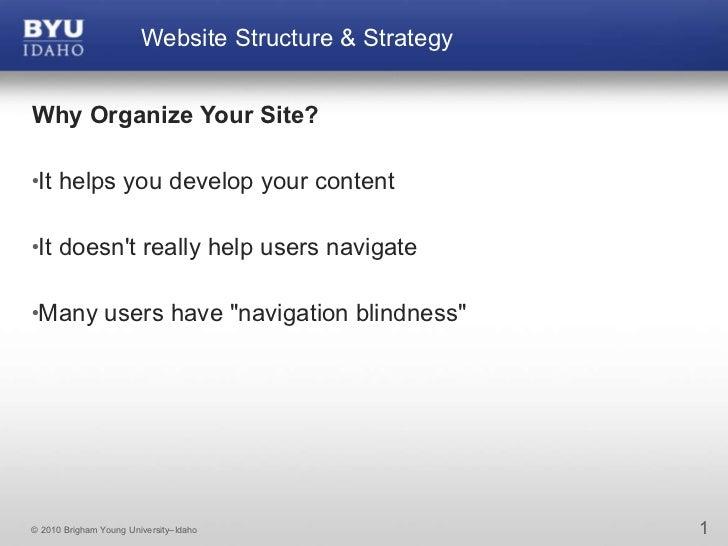 <ul><li>Why Organize Your Site? &