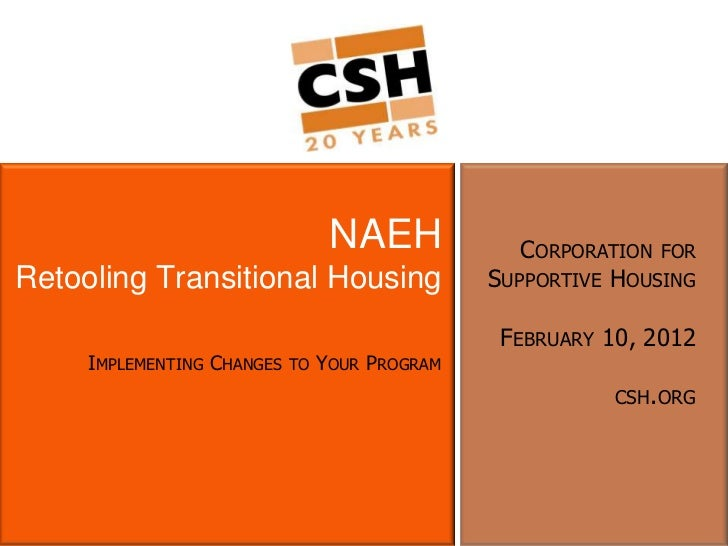 NAEH             CORPORATION FORRetooling Transitional Housing                  SUPPORTIVE HOUSING                        ...