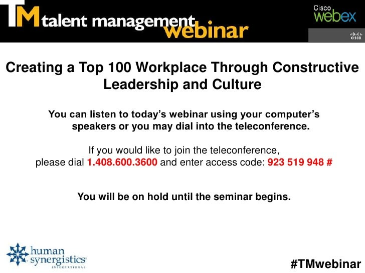Creating a Top 100 Workplace Through Constructive              Leadership and Culture      You can listen to today's webin...