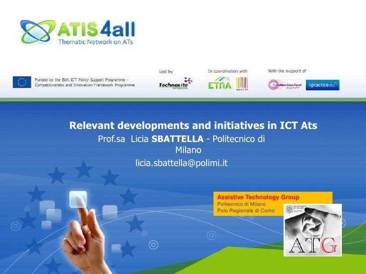 5.2.2nd WS. Relevant Developments & Initiatives in ICT L.Sbattella