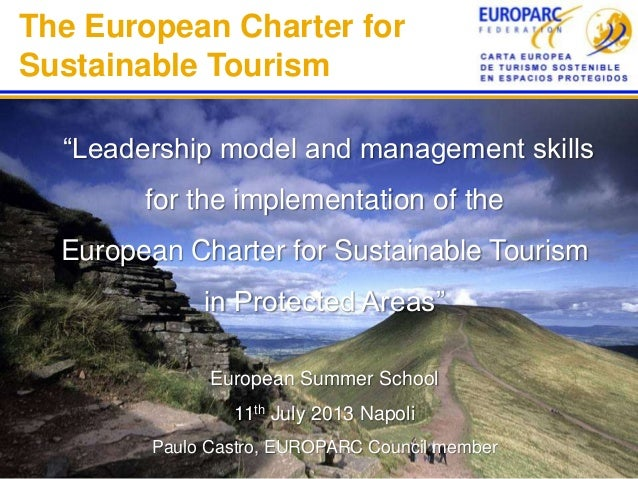 """The European Charter for Sustainable Tourism """"Leadership model and management skills for the implementation of the Europea..."""