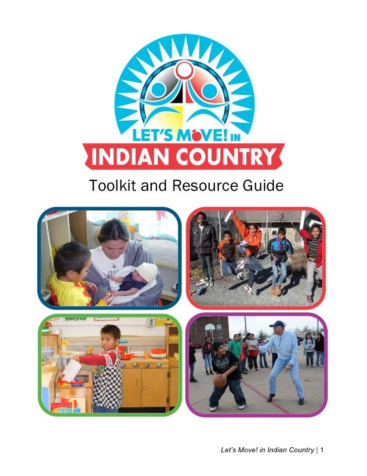 "Toolkit and Resource Guide                 Let""s Move! in Indian Country 