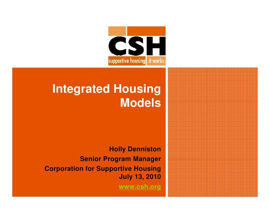 Integrated Housing               Models                      Holly Denniston           Senior Program Manager Corporation ...