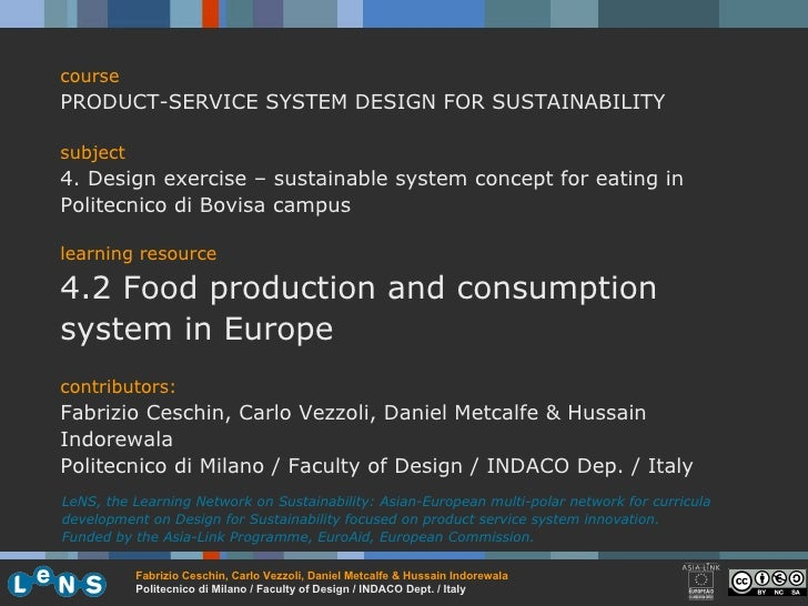 course PRODUCT-SERVICE SYSTEM DESIGN FOR SUSTAINABILITY subject 4. Design exercise – sustainable system concept for eating...