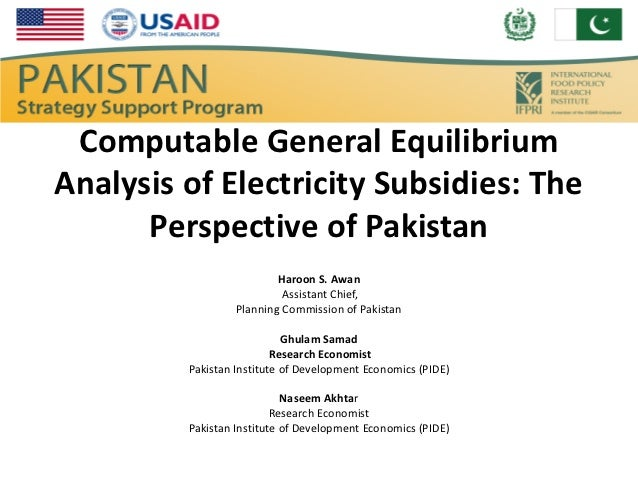 Computable General EquilibriumAnalysis of Electricity Subsidies: The      Perspective of Pakistan                         ...