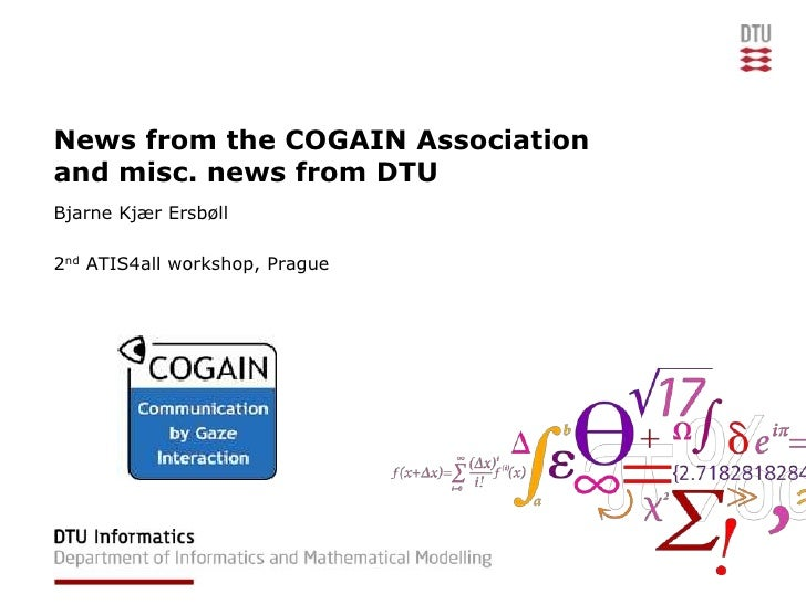 5.3.2nd WS. News from the COGAIN Association & DTU G.Interaction