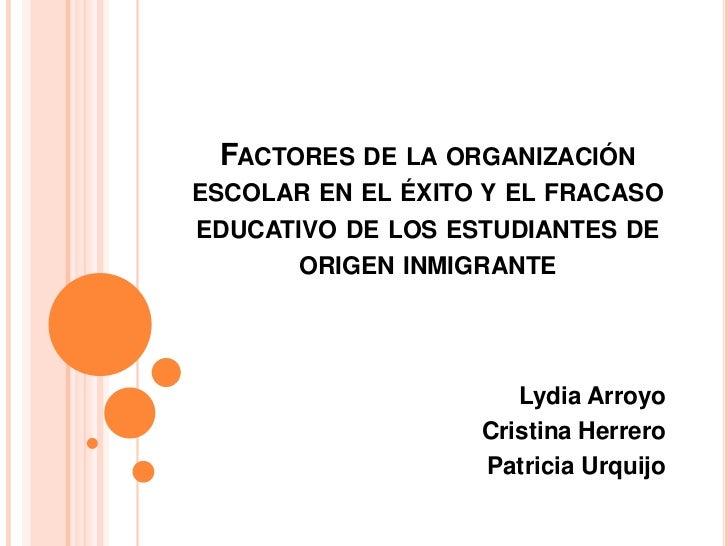 5.3 factores de la organización escolar en el éxito y el fracaso educativo de los estudiantes de origen inmigrante