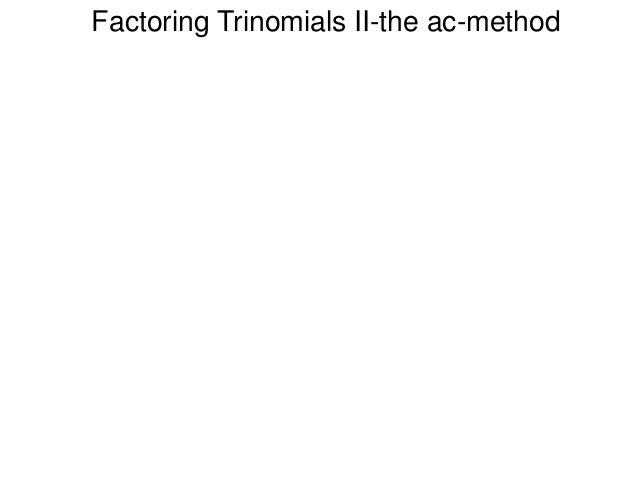 5 3 factoring trinomial ii