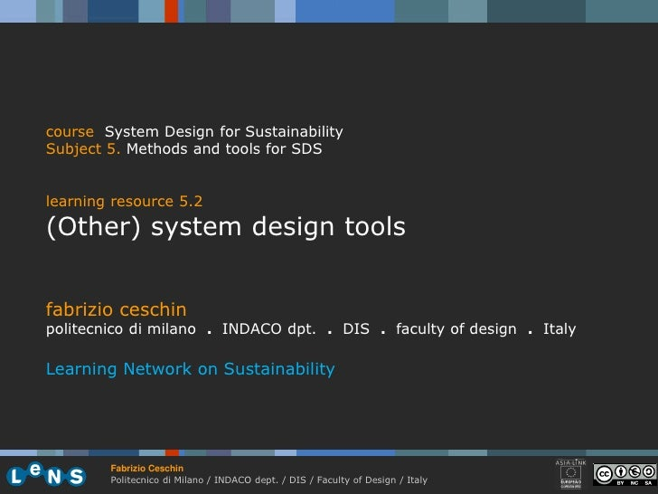 course System Design for Sustainability Subject 5. Methods and tools for SDS   learning resource 5.2 (Other) system design...