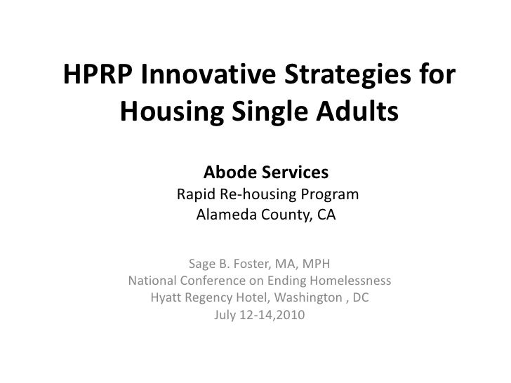 HPRP Innovative Strategies for Housing Single Adults <br />Abode Services<br /> Rapid Re-housing Program<br />Alameda Coun...