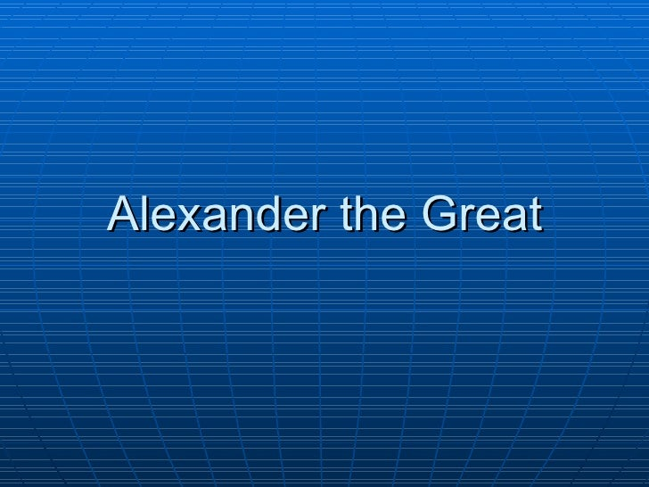 5.4 - Alexander The Great