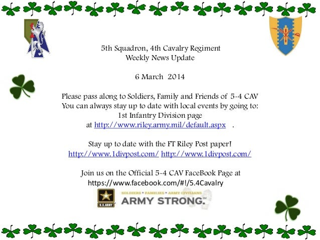 5th Squadron, 4th Cavalry Regiment Weekly News Update 6 March 2014  Please pass along to Soldiers, Family and Friends of 5...