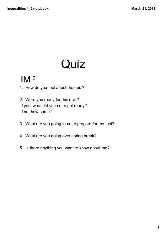 Inequalities4_2.notebook                                      March21,2013                              Quiz        IM ...