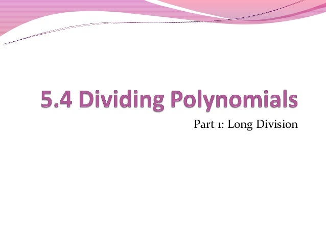 5.4 long division