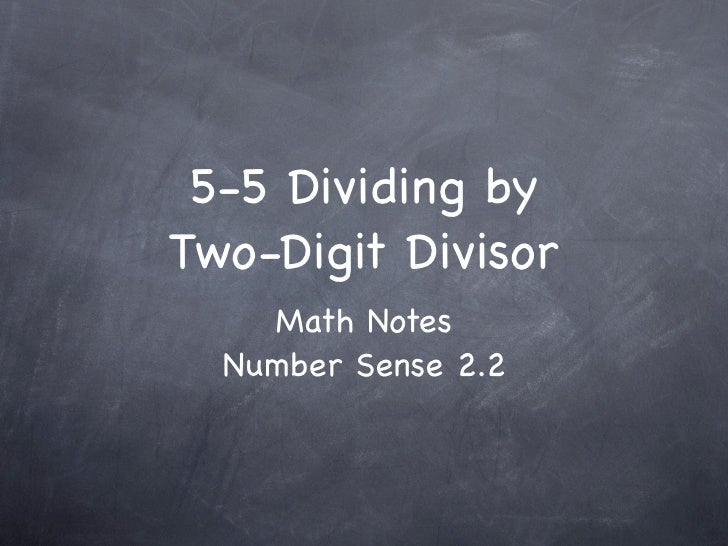 5-5 Dividing by Two-Digit Divisors