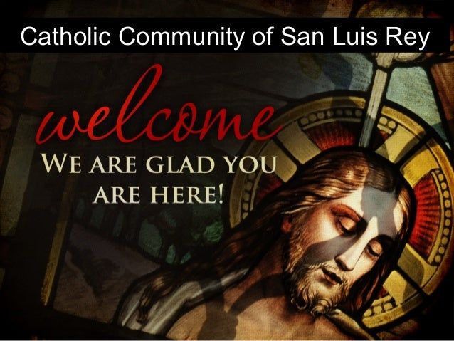 Catholic Community of San Luis Rey